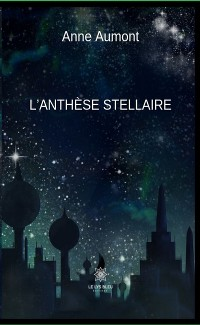 Cover L'anthèse stellaire