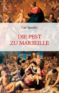 Cover Die Pest zu Marseille