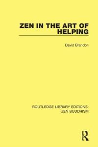 Cover Zen in the Art of Helping
