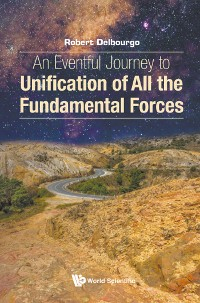 Cover Eventful Journey To Unification Of All The Fundamental Forces, An