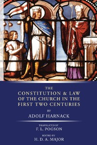 Cover The Constitution and Law of the Church in the First Two Centuries