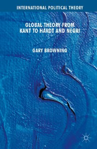 Cover Global Theory from Kant to Hardt and Negri
