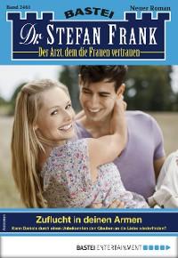 Cover Dr. Stefan Frank 2461 - Arztroman