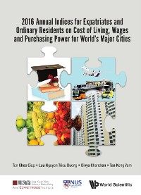 Cover 2016 Annual Indices For Expatriates And Ordinary Residents On Cost Of Living, Wages And Purchasing Power For World's Major Cities