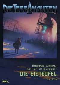 Cover DIE TERRANAUTEN, Band 46: DIE EISTEUFEL