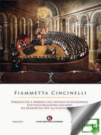 Cover Parrocchie e parroci nel sistema istituzionale politico-religioso italiano da Benedetto XIV all'Unità d'Italia