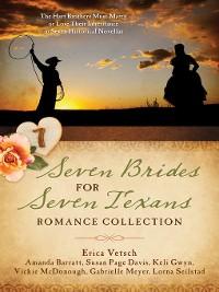 Cover Seven Brides for Seven Texans Romance Collection