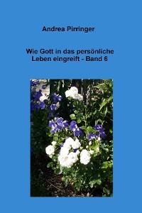 Cover Wie Gott in das persönliche Leben eingreift - Band 6
