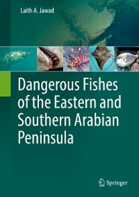Cover Dangerous Fishes of the Eastern and Southern Arabian Peninsula