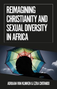 Cover Reimagining Christianity and Sexual Diversity in Africa