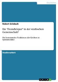 """Cover Ein """"Fremdkörper"""" in der städtischen Gemeinschaft?"""