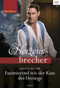 Cover Faszinierend wie der Kuss des Herzogs