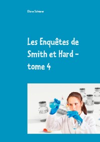 Cover Les Enquêtes de Smith et Hard - tome 4