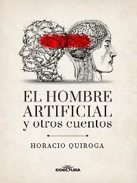Cover El hombre artificial y otros cuentos