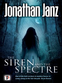 Cover The Siren and the Spectre