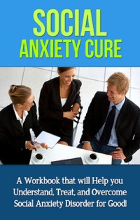 Cover Social Anxiety Cure