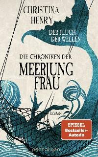 Cover Die Chroniken der Meerjungfrau - Der Fluch der Wellen