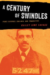Cover A Century of Swindles