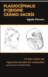 Cover plagiocéphalie d'origine crânio-sacrée