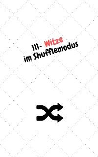 Cover 111 - Witze im Shufflemodus