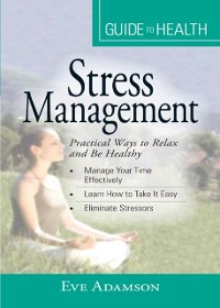 Cover Your Guide to Health: Stress Management