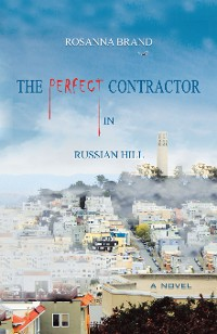 Cover The Perfect Contractor in Russian Hill
