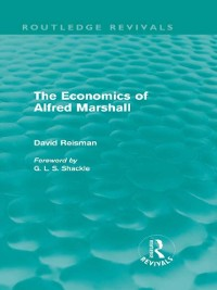 Cover Economics of Alfred Marshall (Routledge Revivals)