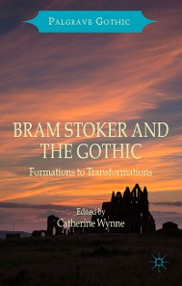 Cover Bram Stoker and the Gothic