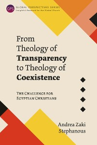 Cover From Theology of Transparency to Theology of Coexistence
