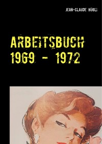 Cover Arbeitsbuch 1969 - 1972