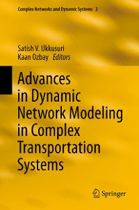 Cover Advances in Dynamic Network Modeling in Complex Transportation Systems