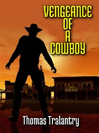 Cover Vengeance Of A Cowboy