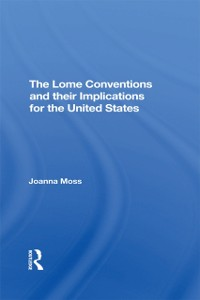 Cover Lome Conventions And Their Implications For The United States