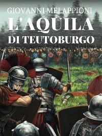 Cover L'aquila di Teutoburgo
