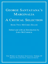 Cover George Santayana's Marginalia, a Critical Selection