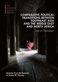 Cover Comparative Political Transitions between Southeast Asia and the Middle East and North Africa