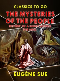 """Cover """"The Mysteries of the People"""", or History of a Proletarian Family Across the Ages"""