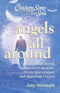 Cover Chicken Soup for the Soul: Angels All Around