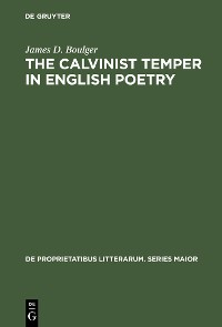 Cover The Calvinist Temper in English Poetry