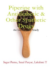 Cover Piperine with Antidiabetic & Other Synthetic Drugs