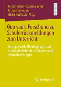 Cover Quo vadis Forschung zu Schülerrückmeldungen zum Unterricht