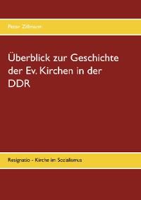 Cover Überblick zur Geschichte der Ev. Kirchen in der DDR