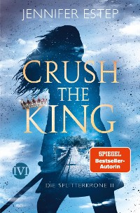 Cover Crush the King