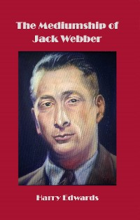 Cover The Mediumship of Jack Webber