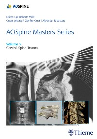 Cover AOSpine Masters Series, Volume 5: Cervical Spine Trauma