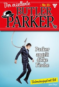 Cover Der exzellente Butler Parker 33 – Kriminalroman