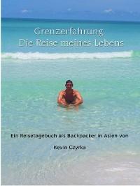 Cover Grenzerfahrung - Der Trip meines Lebens