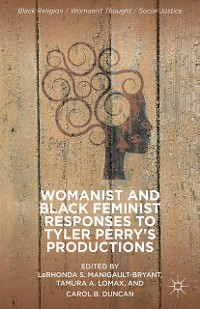 Cover Womanist and Black Feminist Responses to Tyler Perry's Productions