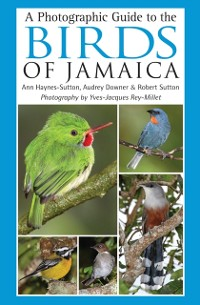 Cover Photographic Guide to the Birds of Jamaica
