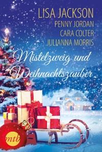 Cover Mistelzweig und Weihnachtszauber
